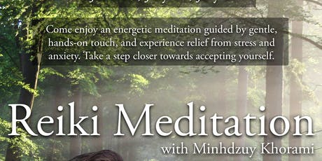 Reiki Meditation Workshop with Minhdzuy Khorami tickets