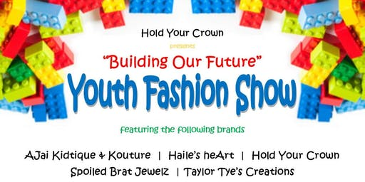 Building Our Future Youth Fashion Show