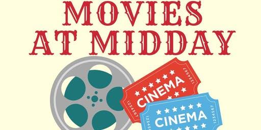 Movies at Midday