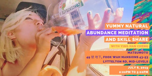 YUMMY Kombucha Natural Abundance Meditation and Skill Share