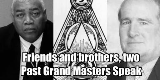 Feast of St John The Baptist: Friends and brothers, Two Past Grand Masters