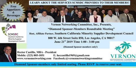 Vernon Networking Committee, Affiliate Partner, Southern California Minority Supplier Development Council, Roundtable Diamond Sponsor-members meeting  tickets