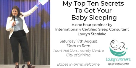My Top Ten Secrets To Get Your Baby Sleeping tickets