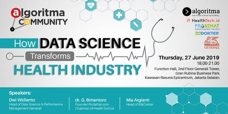 Algoritma Community Meetup: How Data Science Transforms Health Industry tickets