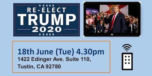 WATCH PARTY - TRUMP RE-ELECTION CAMPAIGN 2020