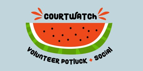 Court Watch Volunteer Potluck tickets