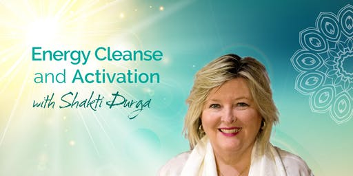 FREE Energy Cleanse and Activation, with Shakti Durga. Online