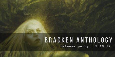 Bracken Anthology Release Party tickets