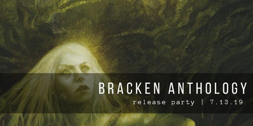 Bracken Anthology Release Party