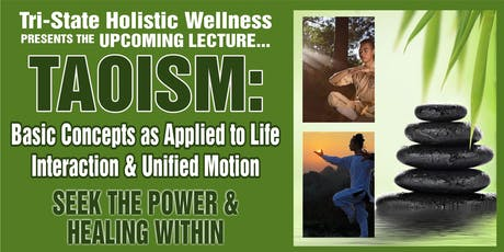 Lecture: Taoism: Applied Concepts tickets