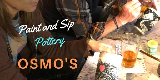 Paint & Sip Pottery at OSMO's! 1st Sunday