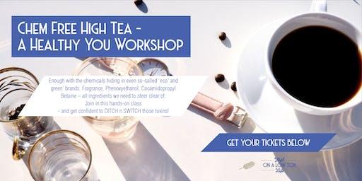 Chem Free High Tea - A Healthy You Essential Oils Workshop