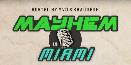 Mayhem in Miami tickets