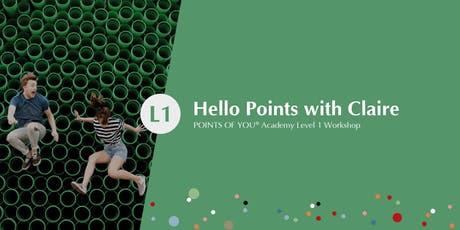 Hello Points with Claire - POINTS OF YOU Academy Level 1 Workshop tickets