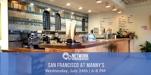 Network After Work San Francisco at Manny's