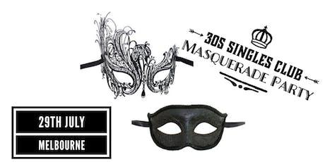 30s Singles Club Masquerade Party Melbourne CBD 29th July  tickets