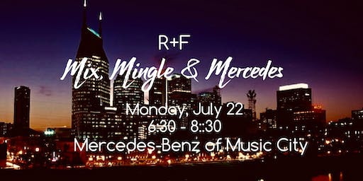 Mix, Mingle & Mercedes