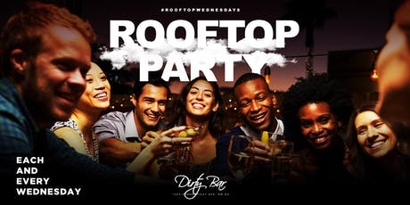 #ROOFTOPWEDNESDAYS: ROOFTOP VIBES ON WEDNESDAYS tickets