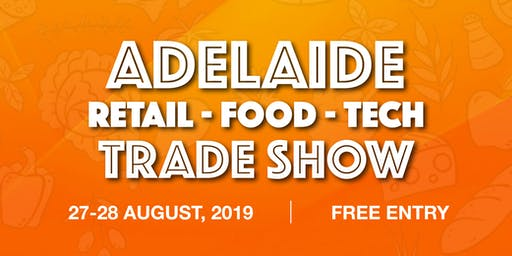 Retail Food Tech Trade Show - ADELAIDE 2019