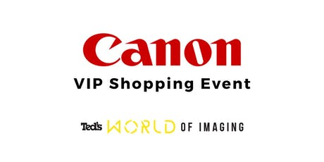 Canon - VIP Shopping Event | Sydney tickets
