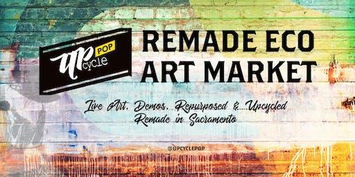 UpcyclePop - Remade Eco Art Market July 20