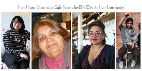 FibreX Panel Discussion: Safe Spaces for BIPOC in the Fibre Community tickets
