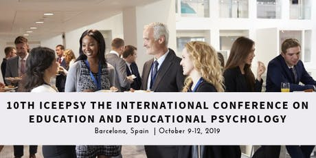 10TH INTERNATIONAL CONFERENCE ON EDUCATION AND EDUCATIONAL PSYCHOLOGY entradas