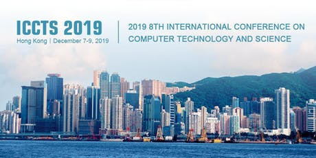 8th International Conference on Computer Technology and Science (ICCTS 2019) tickets