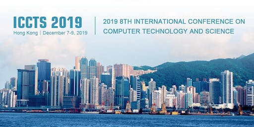 8th International Conference on Computer Technology and Science (ICCTS 2019)