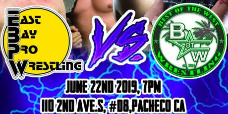 East Bay Pro Wrestling vs Best of the West tickets