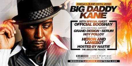 Big Daddy Kane at 1306 tickets