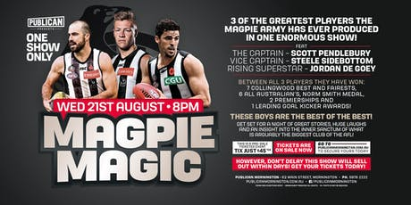 Magpie Magic at Publican, Mornington! tickets