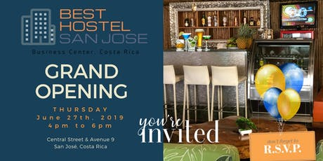 Grand Opening for Best Hostel San Jose entradas