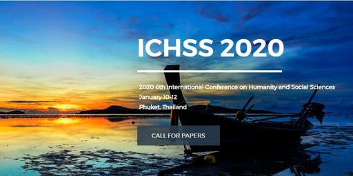 6th International Conference on Humanity and Social Sciences (ICHSS 2020)