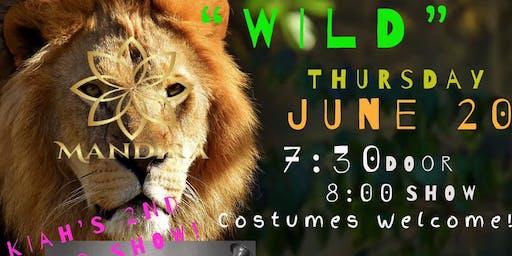 """""""Wild"""" with Kiah Abendroth"""