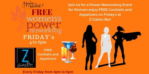Power Networking For Women at Z Gastro Bar