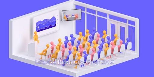 LIFESIZE BILBAO CITY TOUR 2019