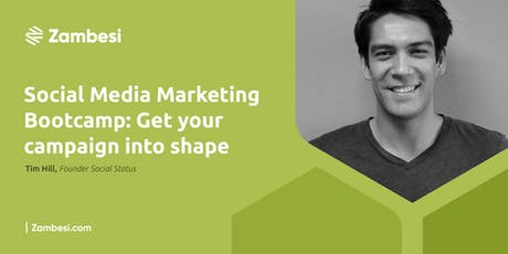 Social Media Marketing Bootcamp: Get Your Campaign Into Shape tickets
