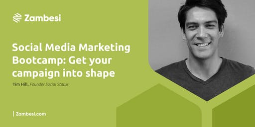 Social Media Marketing Bootcamp: Get Your Campaign Into Shape