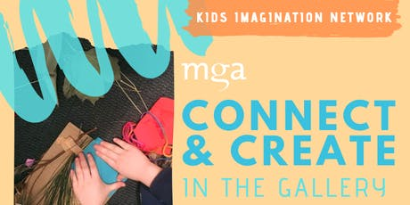 Winter season - Kids Imagination Network: Connect and Create in the gallery (5-12yr olds) tickets