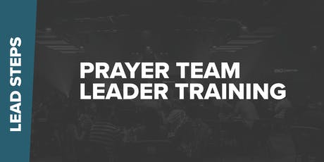 Prayer Team Leader Training  tickets