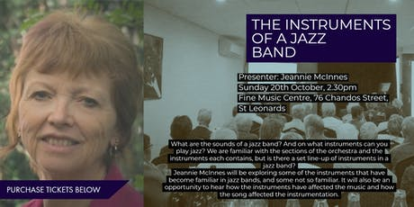 The Instruments of a Jazz Band - Enjoy, Learn, Discuss tickets