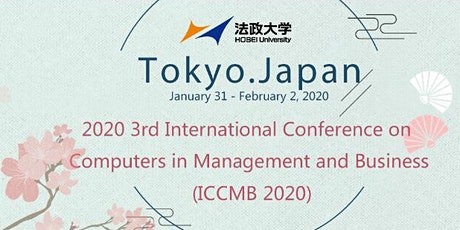 2020 3rd International Conference on Computers in Management and Business (ICCMB 2020) tickets