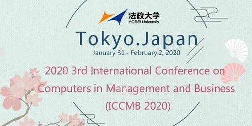 2020 3rd International Conference on Computers in Management and Business (ICCMB 2020)
