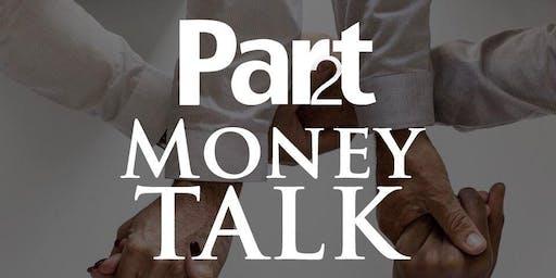 Part 2 Presents: Money Talk