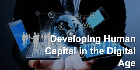 Developing Human Capital in the Digital Age tickets