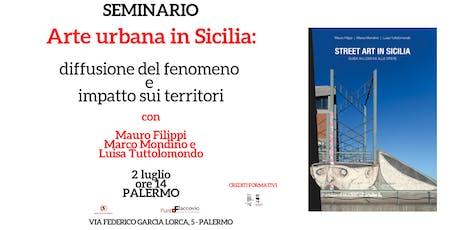Seminario gratuito: Arte urbana in Sicilia tickets