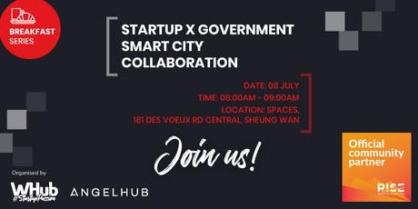 RISE Breakfast Series - Startup x Government Smart City Collaboration tickets