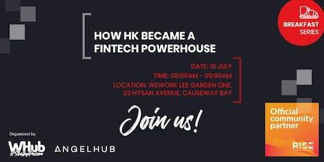 RISE Breakfast Series - How HK Became a FinTech Powerhouse tickets