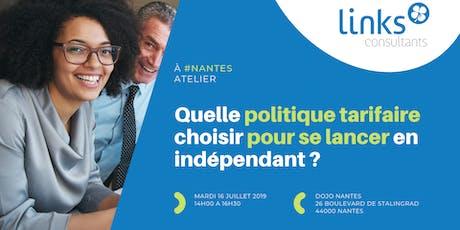 Atelier Formation #Nantes | Quelle politique tarifaire choisir pour se lancer en indépendant ? | Links Consultants - Portage Salarial tickets